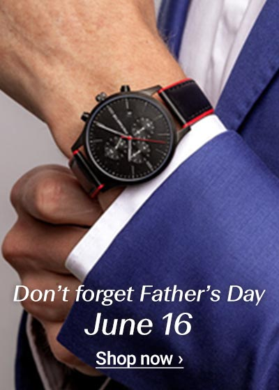 Do not forget Fathers Day
